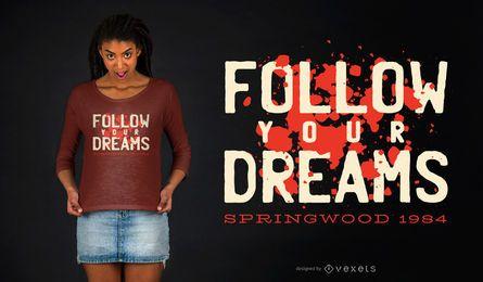 Diseño de camiseta de cita de sueños de terror.