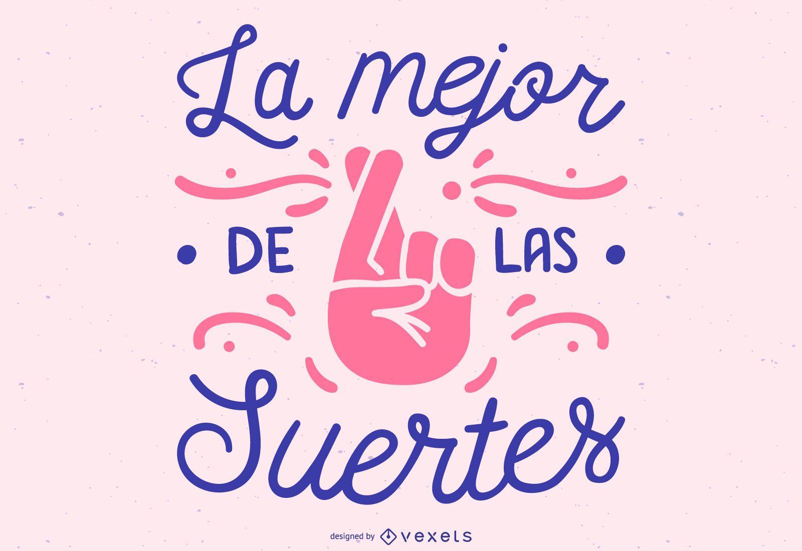 Diseño de letras en español de buena suerte