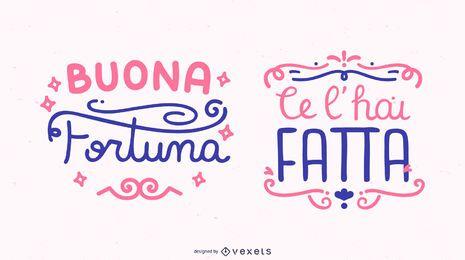 Conjunto de faixa de letras com citação italiana de boa sorte