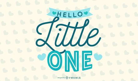 Hello LIttle One Blue Lettering Design