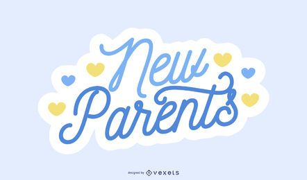 New Parents Blue Lettering Design