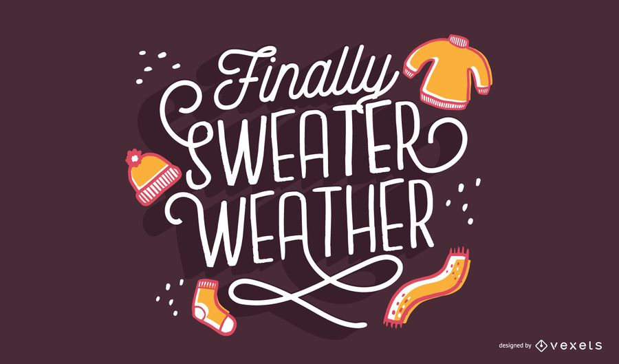 Sweater weather autumn lettering