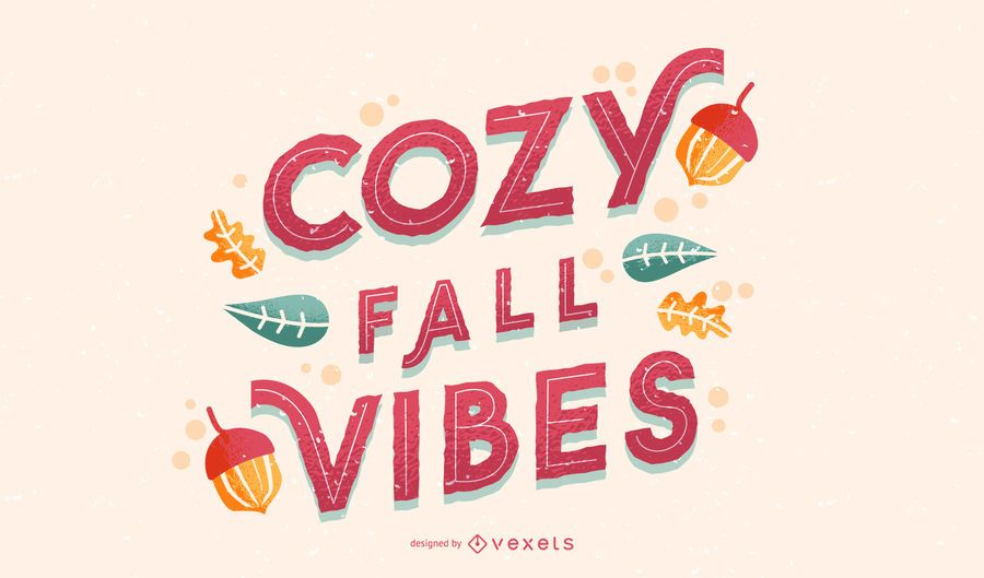 Cozy fall vibes lettering