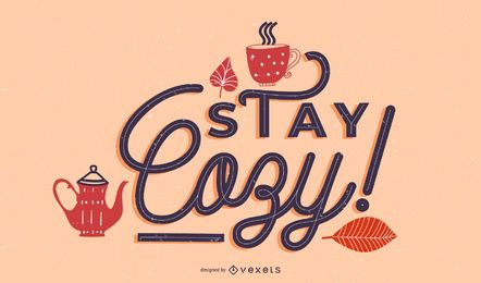 Autumn stay cozy lettering design