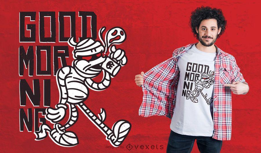 Good Morning Mummy T-shirt Design