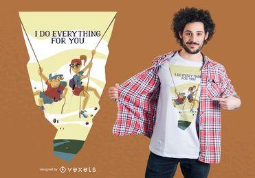 Tudo para você Design de t-shirt