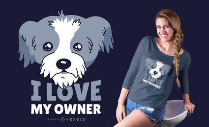 Diseño de camiseta de Amo a mi dueño