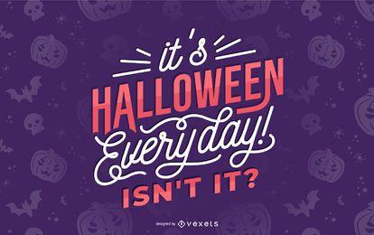 Halloween Alltag Schriftzug