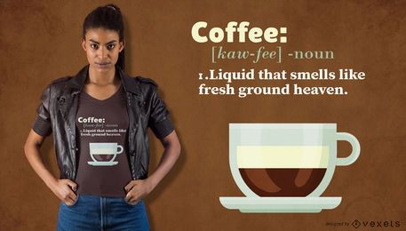 Coffee definition t-shirt design