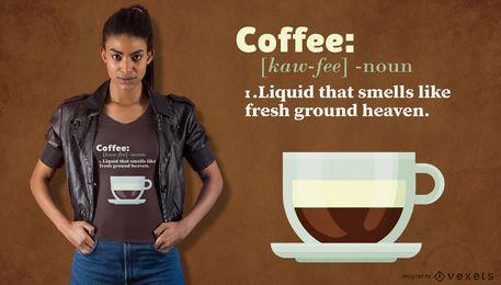 Diseño de camiseta de definición de café