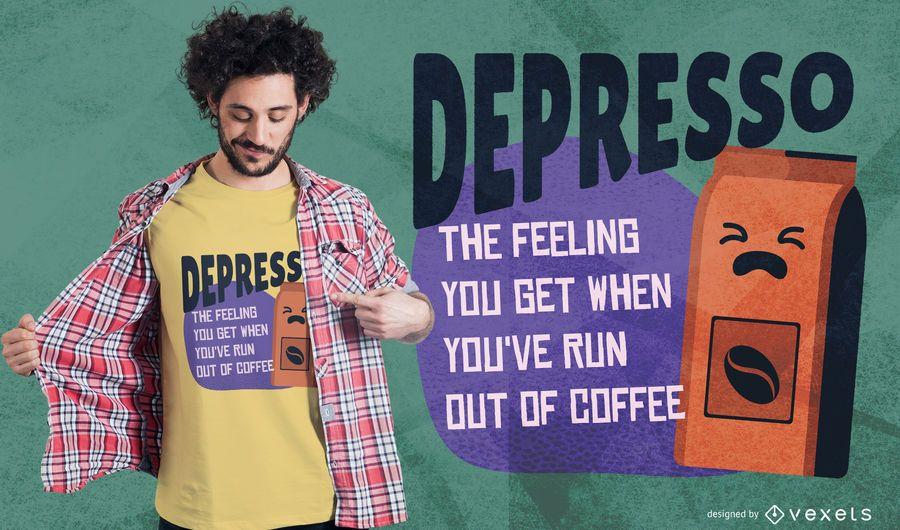 Depresso coffee t-shirt design