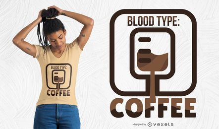 Design de camiseta de café de tipo sanguíneo