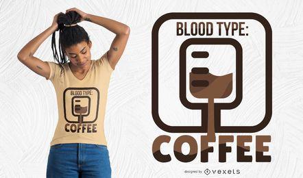 Diseño de camiseta de café tipo sangre