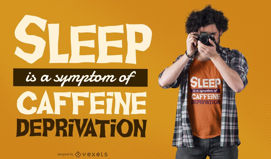 Caffeine deprivation t-shirt design