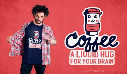 Diseño de camiseta de abrazo de café