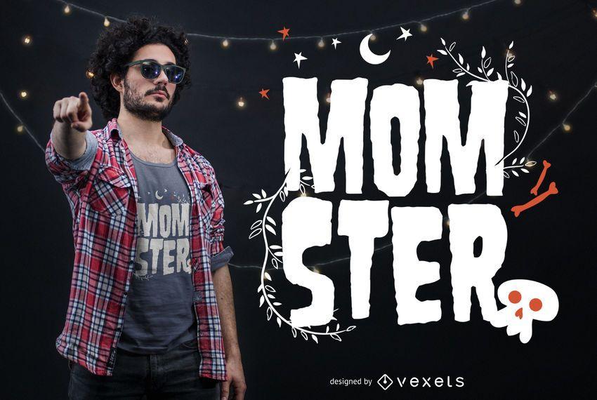 Diseño de camiseta Momster