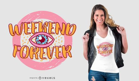 Diseño de camiseta Weekend Forever Retro