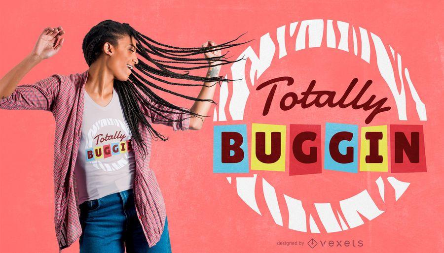 Retro buggin quote t-shirt design
