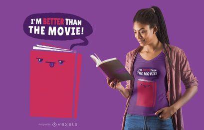 Livro melhor do que o design do t-shirt do filme