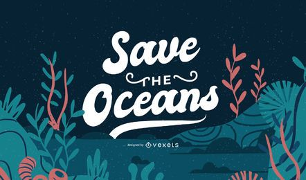 Save The Ocean Lettering Banner Design