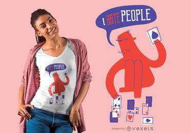 Odio la gente diseño de camiseta de tarjetas