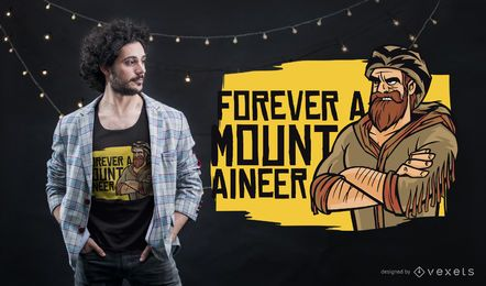 Forever mountaineer t-shirt design