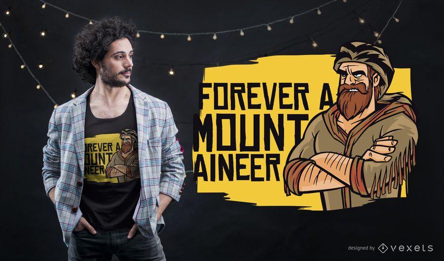 Para sempre projeto do t-shirt do alpinista