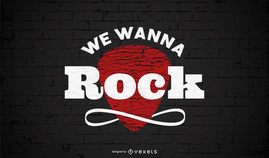 We wanna rock lettering design