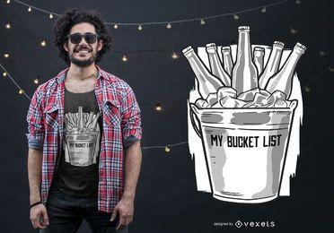 Bier Eimer Liste T-Shirt Design