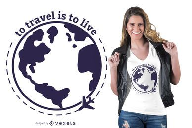 Diseño de camiseta Travel is Life