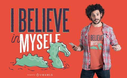 Acredite o design do t-shirt do monstro do Loch ness