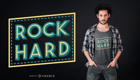 Rock hard t-shirt design