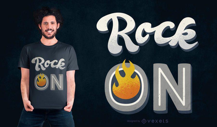 Diseño de camiseta Rock on quote
