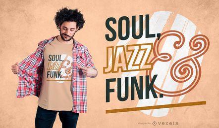 Design de t-shirt de funk de jazz de alma