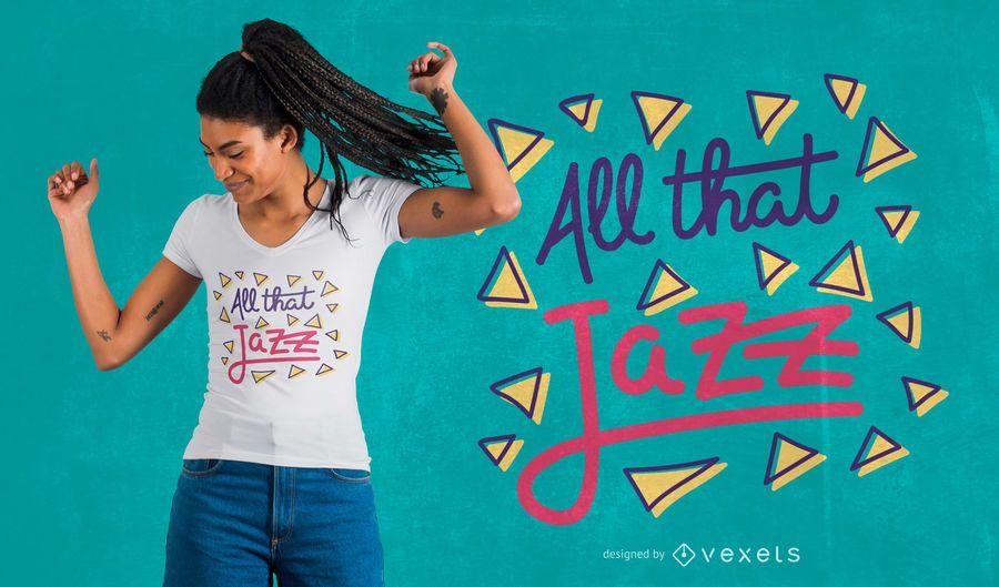 Todo ese diseño de camiseta de jazz