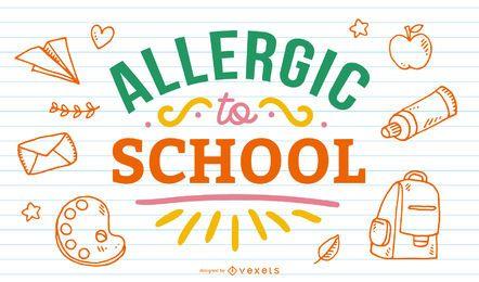Alérgico al diseño de letras de la escuela