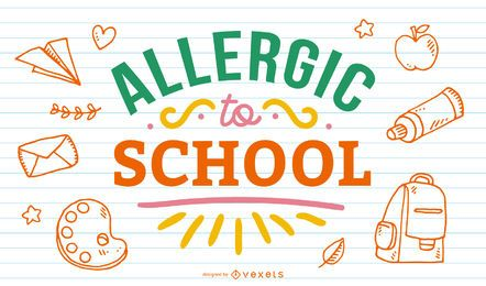 Allergic to school lettering design