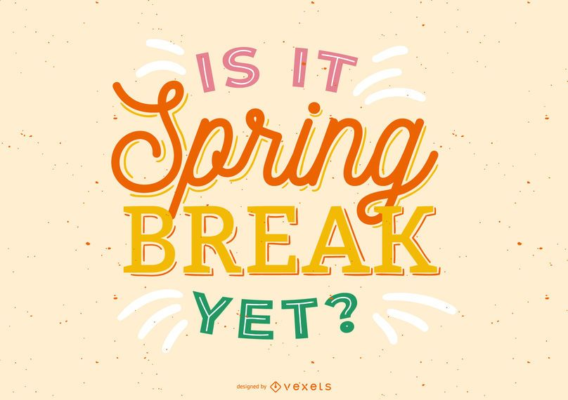 Spring break lettering design