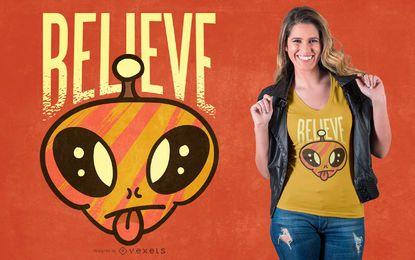 Acredite no design de camisetas alienígenas
