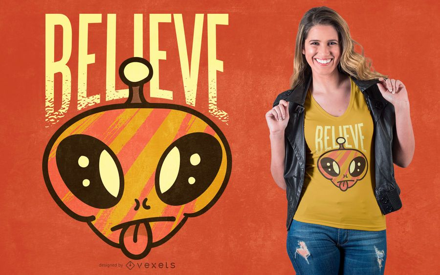 Acredite no design de t-shirt alienígena