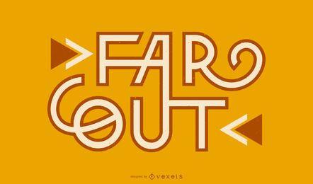 Far out lettering design