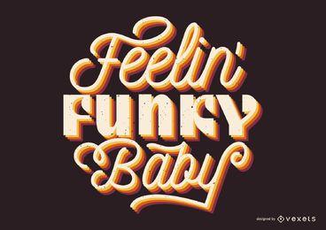Sentindo-se letras funky bebê