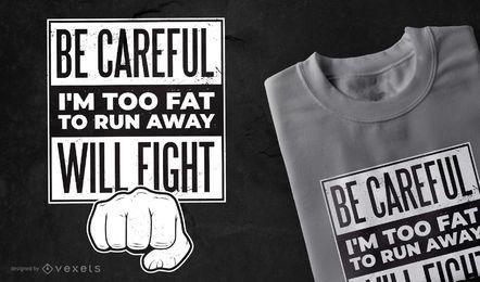 Design de t-shirt engraçado citação de luta