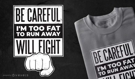 Diseño de camiseta con cita divertida de lucha