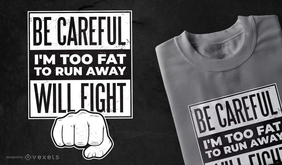 Fight funny quote t-shirt design