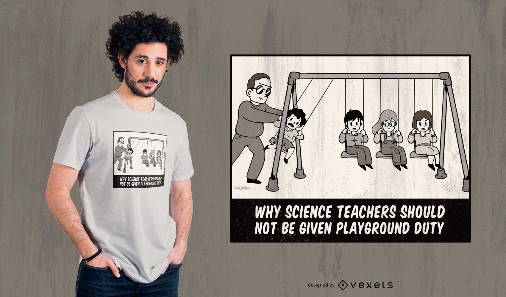 Science Teacher Funny T-shirt Design