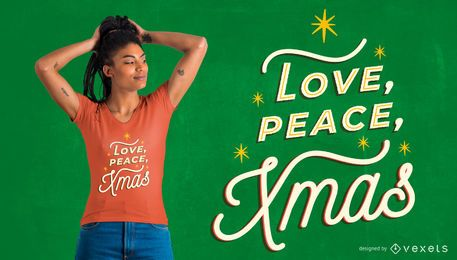 Diseño de camiseta love peace xmas
