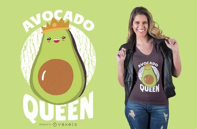 Diseño de camiseta Queen de aguacate