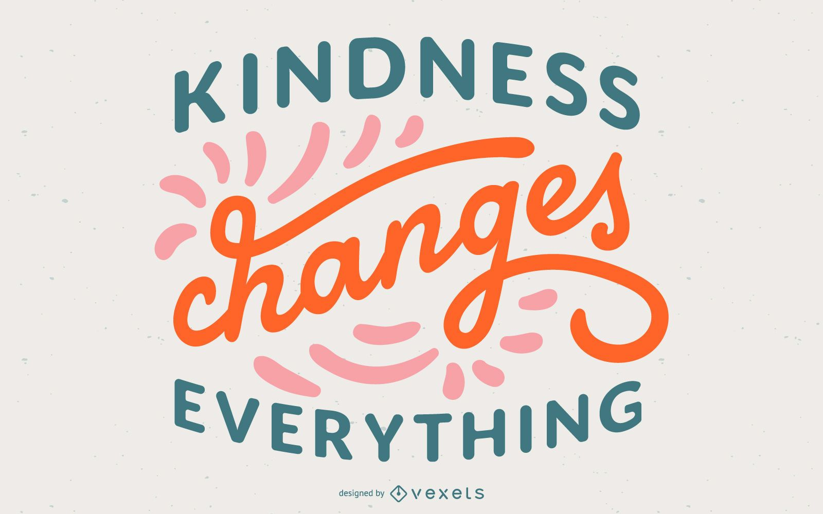 Kindness Lettering Quote Design