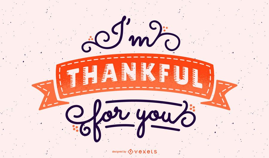 I'm thankful for you lettering